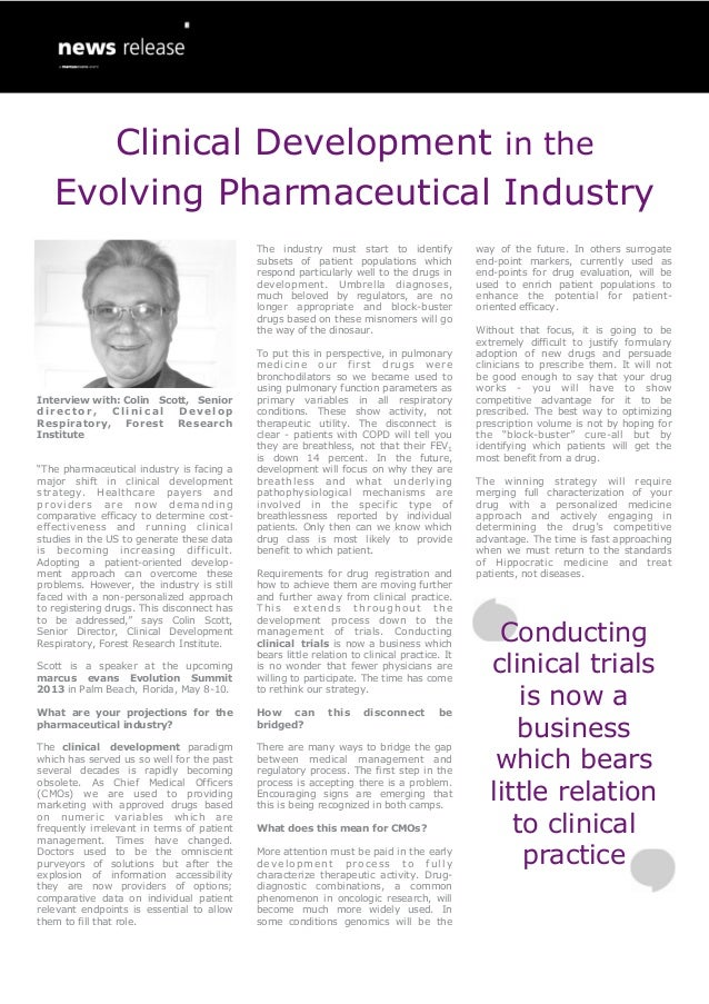 Clinical Development in the   Evolving Pharmaceutical Industry                                            The industry mus...