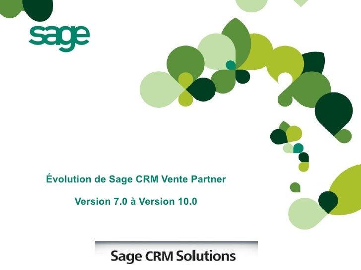 Améliorations de Sage CRM Vente Partner v7 à v11