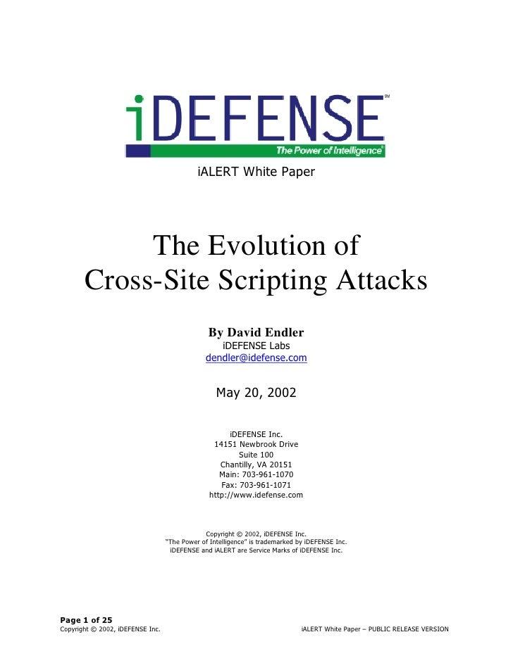 iALERT White Paper                 The Evolution of        Cross-Site Scripting Attacks                                   ...