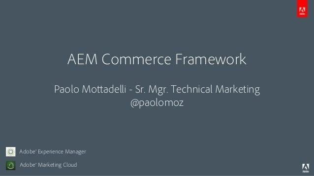 EVOLVE'13 | Enhance | Ecommerce Framework | Paolo Mottadelli