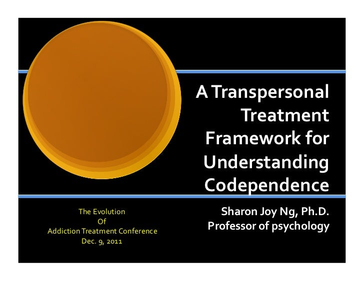 Transpersonal Framework for Understanding Codependence