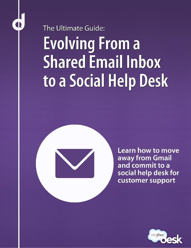 The Ultimate Guide: Evolving From aShared Email Inbox to a Social HelpDeskIs it time for you to switch from your current s...