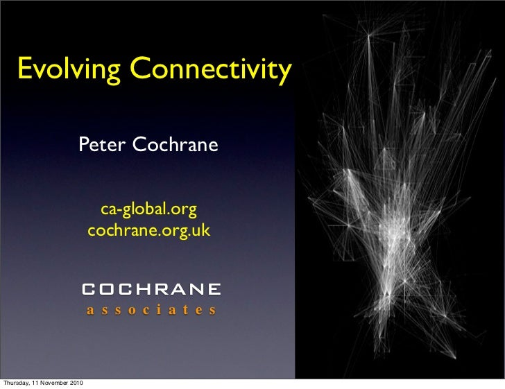 Evolving connectivity