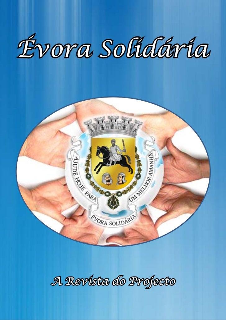 Évora Solidária  A Revista do Projecto