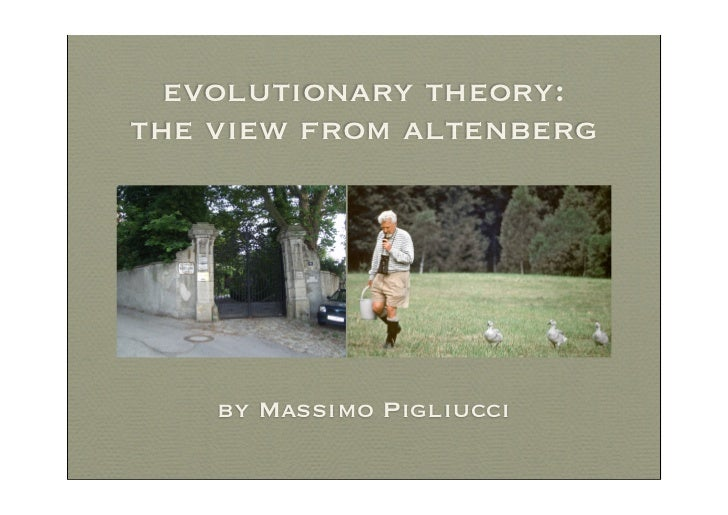 evolutionary theory:the view from altenberg    by Massimo Pigliucci