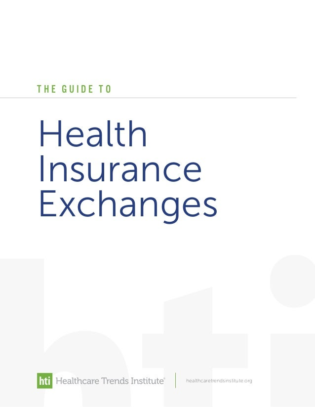 The Guide to Health Insurance Exchanges