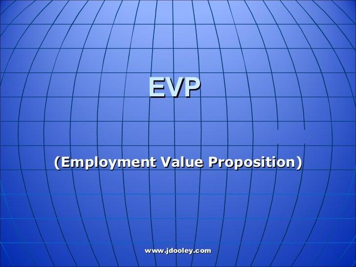 EVP (Employment Value Proposition)
