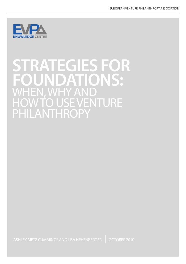 Strategies for Foundations: When, Why and How to Use Venture Philanthropy