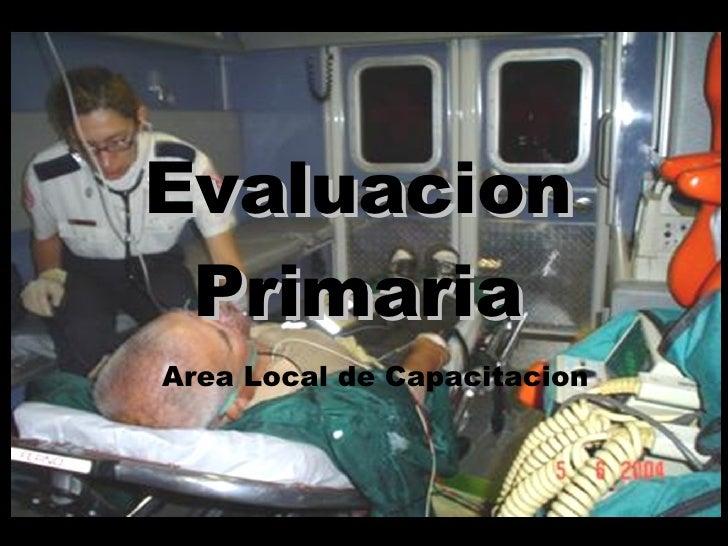 Evaluacion Primaria Area Local de Capacitacion