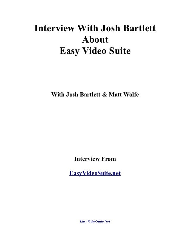 Interview with Josh Bartlett about Easy Video Suite
