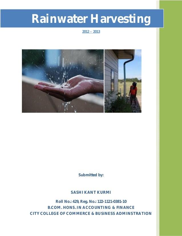 Rainwater Harvestingffffffffff                                 2012 – 2013                               Submitted by:    ...