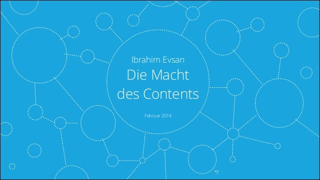 Ibrahim Evsan  Die Macht des Contents Februar 2014  tel.: +49 (171) 288 26 66  @Ibo @Ibo  socialtrademarks.de SocialTrade...