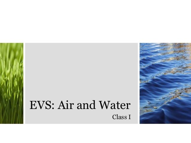Environmental Science Evs Air And Water Class I on 2nd Standard Air And Water Environmental Science Evs