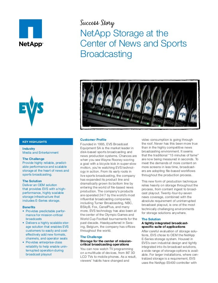 Success Story                                     NetApp Storage at the                                     Center of News...