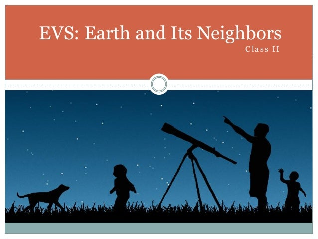 Environmental Science (EVS) : Earth and its neighbours (Class II)