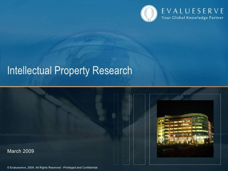 Intellectual Property Research  March 2009