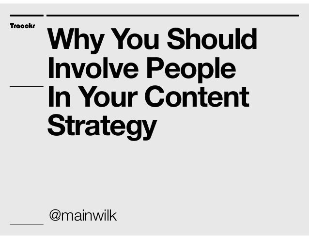 4 Ways to Involve People in Your Content Strategy