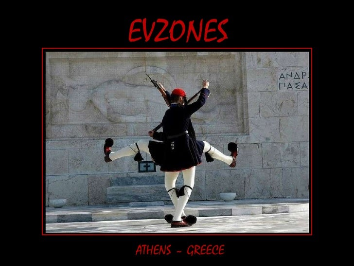 EVZONES ATHENS ~ GREECE