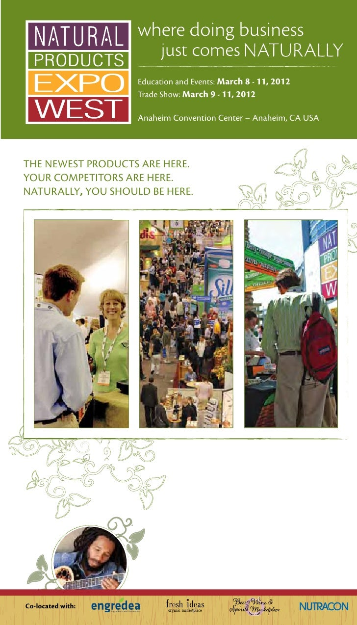 Education and Events: March 8 - 11, 2012                    Trade Show: March 9 - 11, 2012                    Anaheim Conv...