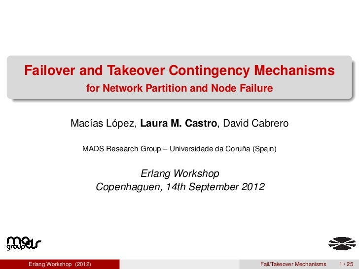 Failover and takeover contingency mechanisms for network partition and node failure