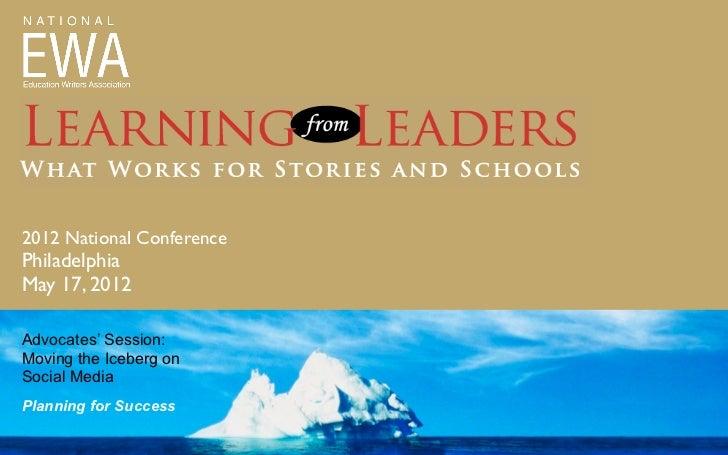 EWA 2012: Moving the Social Media Iceberg