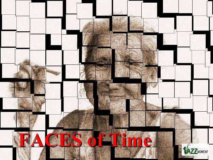 FACES of Time