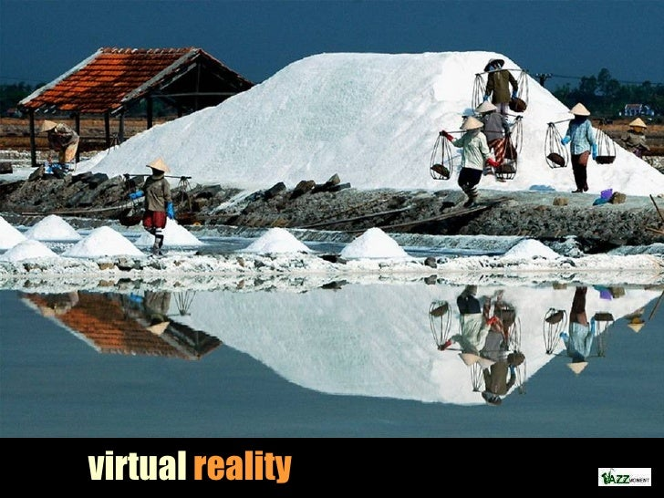 virtual reality –  mirrors of the world
