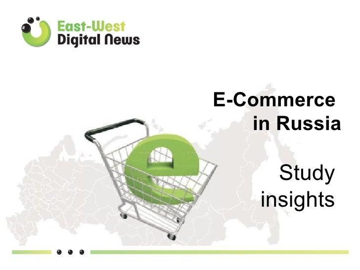 E-Commerce   in Russia      Study    insights