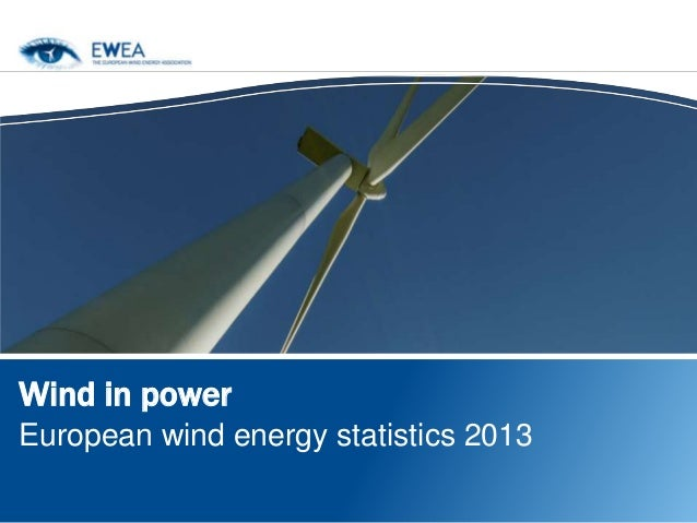 Wind in power European wind energy statistics 2013