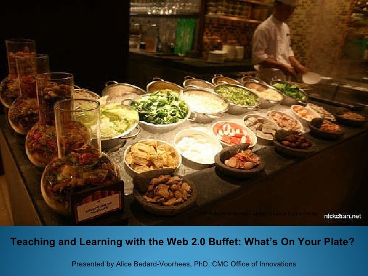 Presentation forThe Web2.0 Buffet Professional Development Day E-Learning Consortium of Colorado Presenter: Alice Bedard-V...