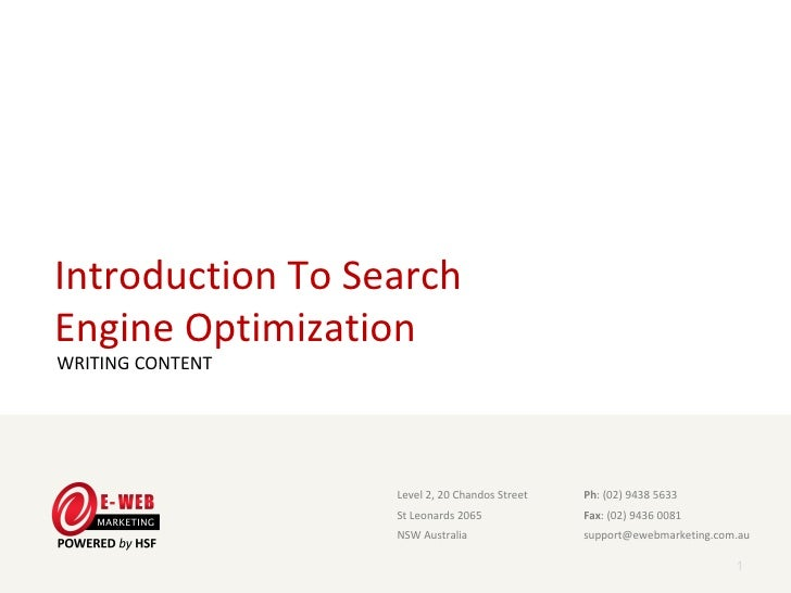 Introduction To SearchEngine OptimizationWRITING CONTENT                   Level 2, 20 Chandos Street                     ...