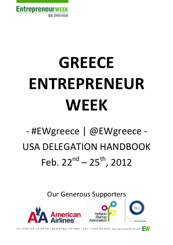 GREECE        ENTREPRENEUR            WEEK     - #EWgreece | @EWgreece -    USA DELEGATION HANDBOOK                nd   th...