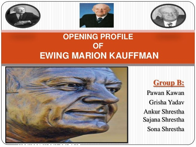 Group B: Pawan Kawan Grisha Yadav Ankur Shrestha Sajana Shrestha Sona Shrestha Wednesday, July 03, 2013 OPENING PROFILE OF...