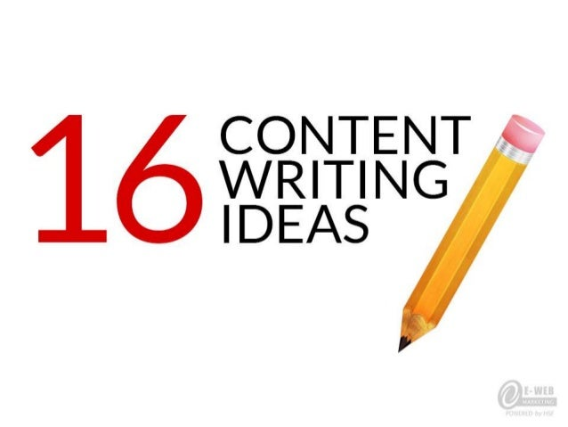 16 Content Writing Ideas for Your Blog