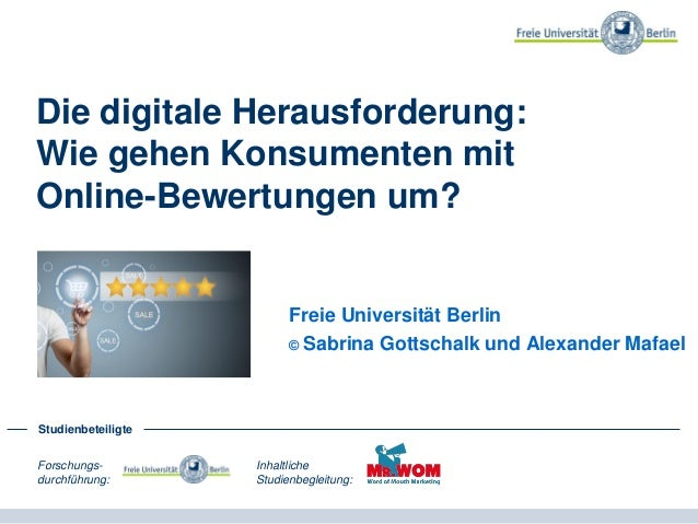 Die digitale Herausforderung: Wie gehen Konsumenten mit Online-Bewertungen um? Freie Universität Berlin und Kjero.com © Sa...