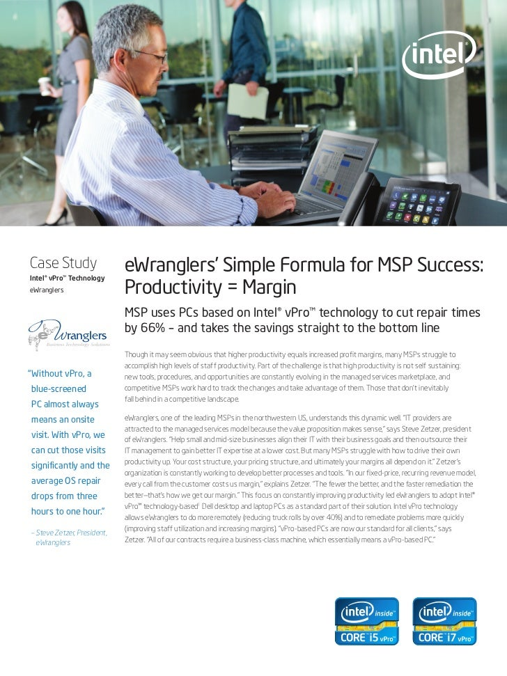 Case StudyIntel® vPro™ Technology                             eWranglers' Simple Formula for MSP Success:eWranglers       ...