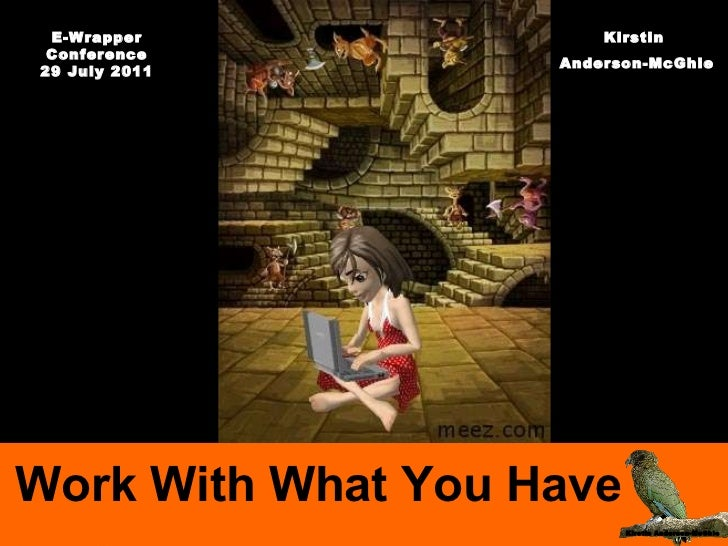 Work With What You Have: E-wrapper Cluster Conference Workshop