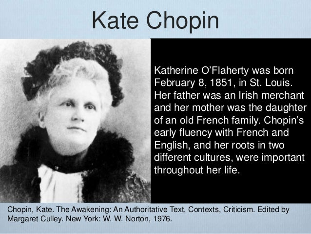 an analysis of the biography of kate chopin Detailed information on kate chopin's the story of an hour and all her wisdom is on display in her piercing analysis of per kate chopin: a critical biography.
