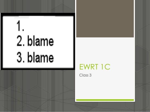 EWRT 1C Class 3