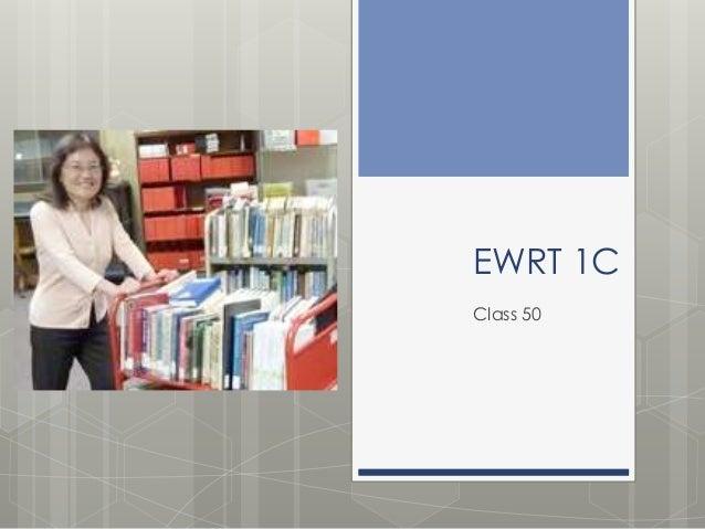 EWRT 1C Class 50