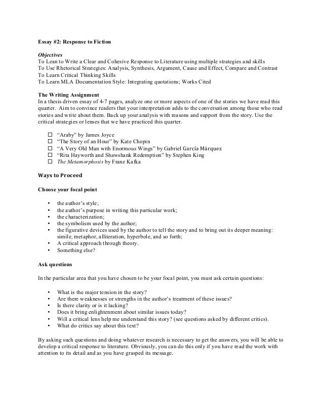 Essay #2: Response to Fiction Objectives To Lean to Write a Clear and Cohesive Response to Literature using multiple strat...