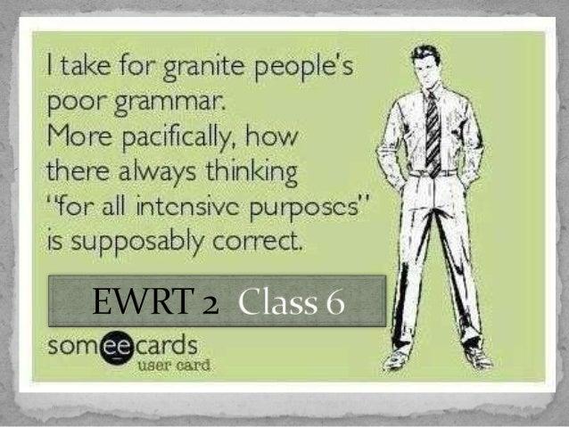 Ewrt 2 class 6