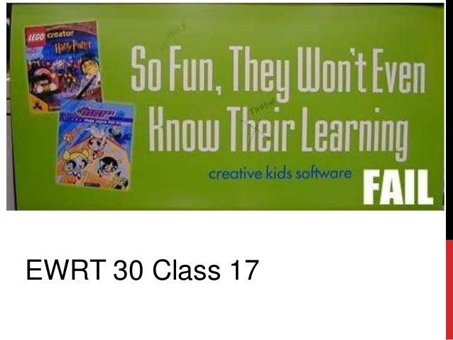 EWRT 30 CLASS 17 EWRT 30 Class 17