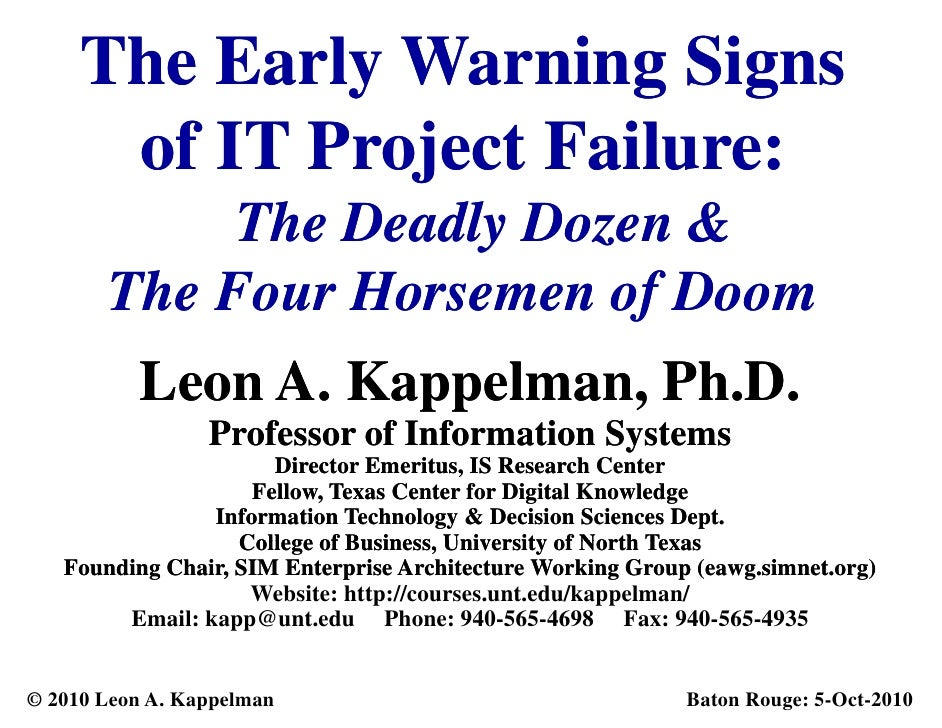 Early Warning Signs of IT Project Failure -- The Deadly Dozen and the Four Horsemen of Doom