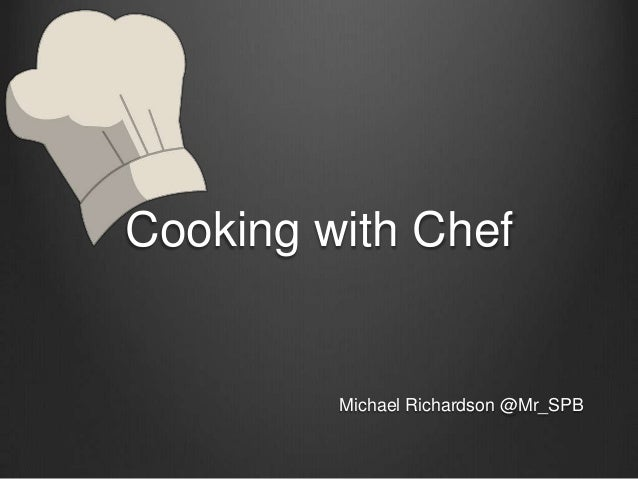Cooking with ChefMichael Richardson @Mr_SPB