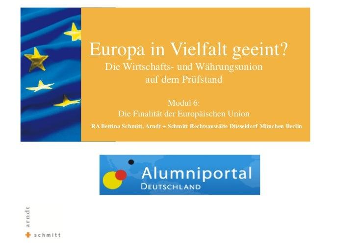 Europa in Vielfalt geeint?     Die Wirtschafts- und Währungsunion               auf dem Prüfstand                        M...