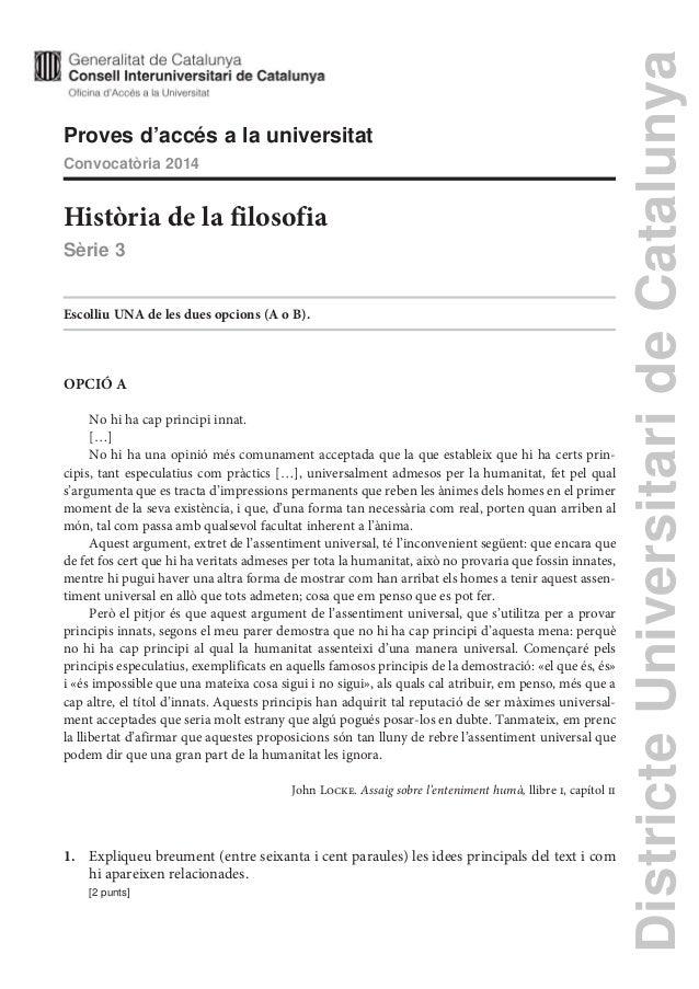 DistricteUniversitarideCatalunya Proves d'accés a la universitat Convocatòria 2014 Història de la filosofia Sèrie 3 Escoll...