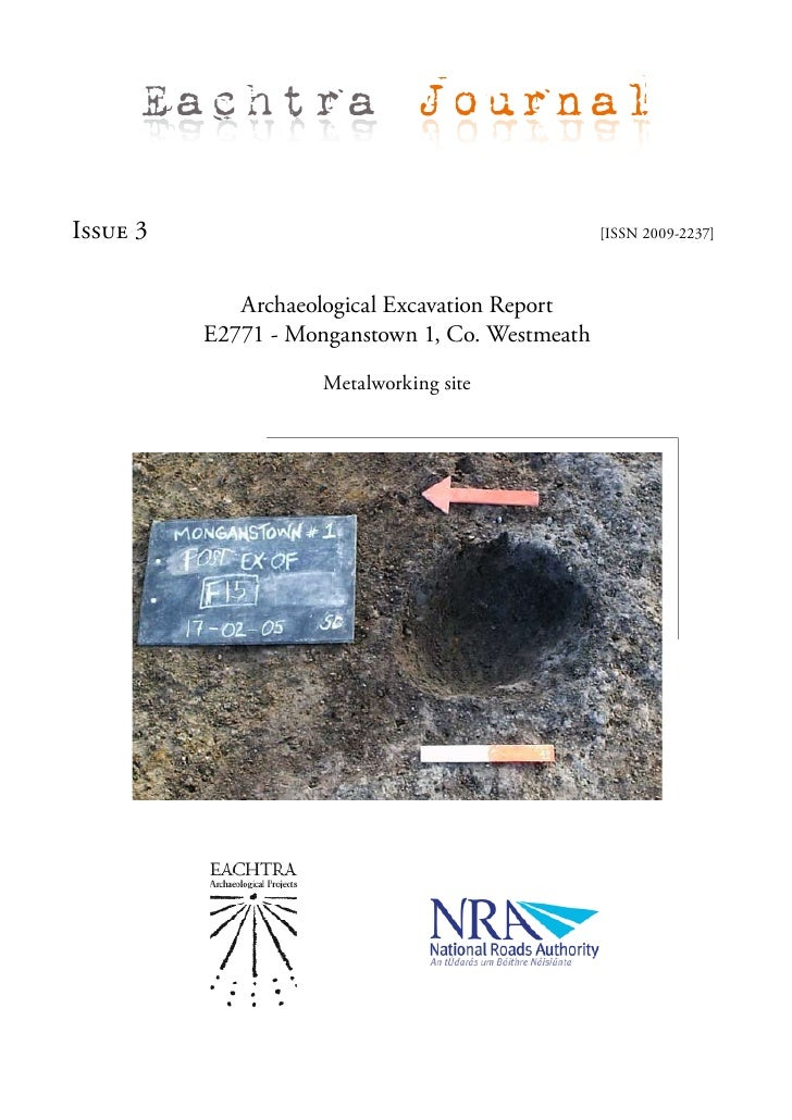 Eachtra Journal  Issue 3                                          [ISSN 2009-2237]                 Archaeological Excavati...