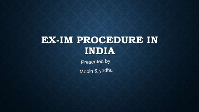 Ex im procedure in india