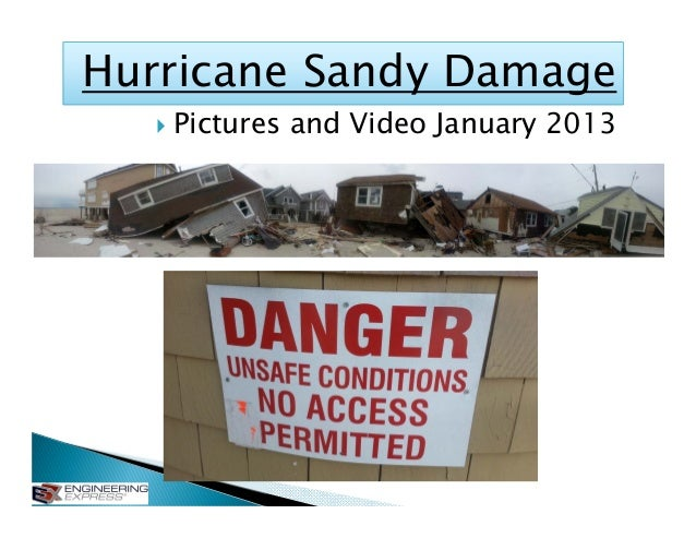Hurricane Sandy Damage      Pictures and Video January 2013